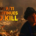 How 9/11 Contiues to Kill