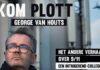 George van Houts - Kom Plott